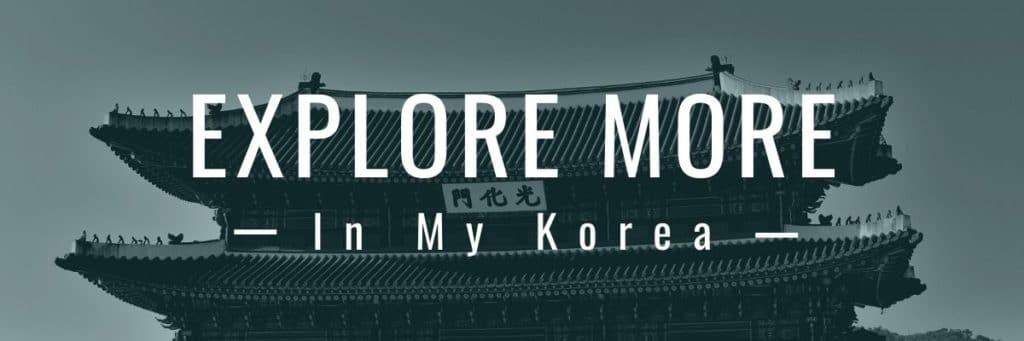 Explore More In My Korea Banner