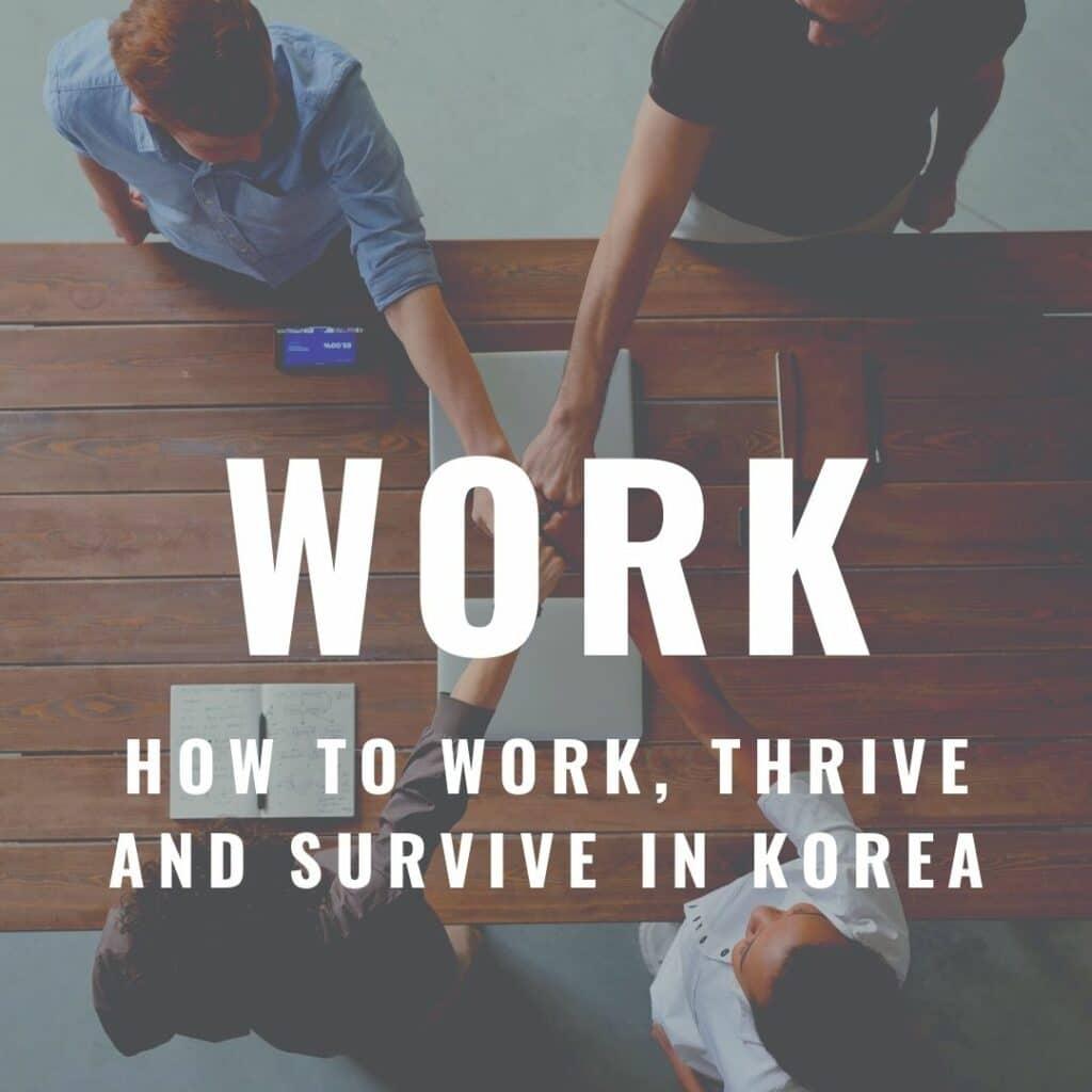 Working in Korea advice on In My Korea