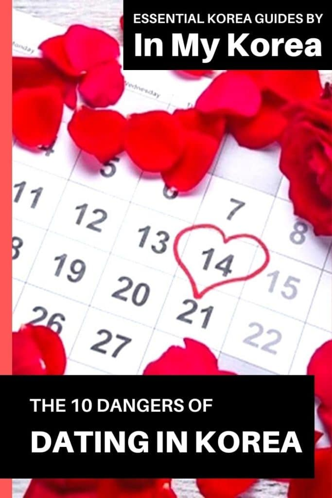 Dangers of Dating in Korea: Korean Dating Guide For Expats Pin 2