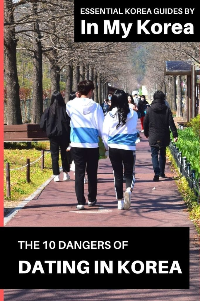 Dangers of Dating in Korea: Korean Dating Guide For Expats Pin 1